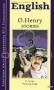 O. Henry. Stories O. Henry
