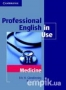 Professional English in Use Medicine (281268)