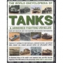 The World Encyclopedia of Tanks & Armoured Fighting Vehicles: An Illustrated History Of The World's Most Important Tanks And Afv