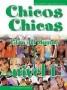 Chicos Chicas 1. Libro del Alumno M. Angeles Palomino