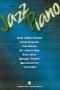 Jazz Piano: Выпуск 3: Томас Фэтс Уоллер, Питерсон О., Кентон С. и др. (ред.-сост. Ерохин В.)