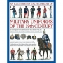 An Illustrated Encyclopedia of Military Uniforms of the 19th Century: An Expert Guide to the American Civil War, the Boer War, t