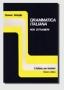 Grammatica italiana per stranieri G. Battaglia